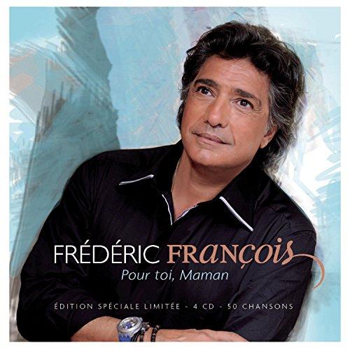 Frederic Francois - Pour toi maman - Zortam Music