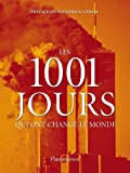 Les 1001 jours qui ont changé le monde