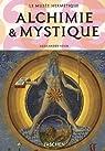 Alchimie&Mystique : Le Musée hermétique par Roob