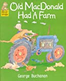 Old MacDonald Had a Farm (Bear Hugs) (0744568099) by Buchanan, George