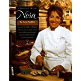 Cooking with Nora: Seasonal Menus from Restaurant Nora - Healthy, Light, Balanced, and Simple Food with Organic Ingredients ~ Nora Pouillon