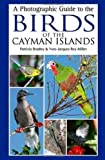 img - for A Photographic Guide to the Birds of the Cayman Islands book / textbook / text book