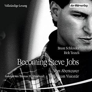 Becoming Steve Jobs Hörbuch