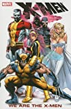 X-Men: We are the X-Men (0785149147) by Lee, Stan