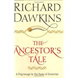 The Ancestor's Tale: A Pilgrimage to the Dawn of Evolutionby Richard Dawkins