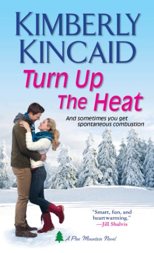 Image of Turn Up the Heat (Pine Mountain)