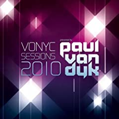 Vonyc Sessions 2010 Presented By Paul Van Dyk