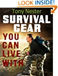 Survival Gear You Can Live With by To...
