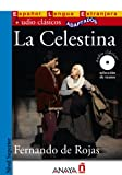 Image of La Celestina (Audio Clasicos Adaptados: Nivel Superior / Audio Classics Adapted: Higher Level) (Spanish Edition)