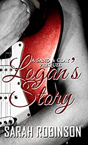 Logan's Story (Sand & Clay Rocker Series: A Prequel)