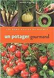 echange, troc Noémie Vialard - Un potager gourmand