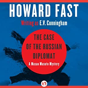 The Case of the Russian Diplomat | [Howard Fast]
