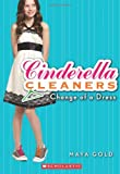 Change of a Dress (Cinderella Cleaners, No. 1)