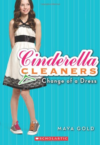 Change of a Dress (Cinderella Cleaners, No. 1) (Cinderella Cleaners compare prices)