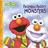 Friendly Frosty Monsters (Sesame Street (Dalmatian Press))