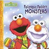 Friendly Frosty Monsters (Sesame Street (Dalmatian Press))