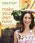 Make Your Own Rules Cookbook: More Th...