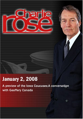 Charlie Rose - David Yepsen / Geoffery Canada (January 2, 2008)