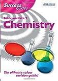 Intermediate 2 Chemistry (Success Guide)