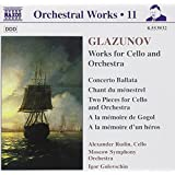 Glazunov: Orchestral Works, Volume 11, Works for Cello and Orchestra