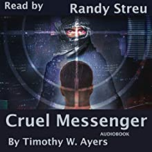 Cruel Messenger: Jude Cameron Thrillers, Book 1 Audiobook by Timothy W. Ayers Narrated by Randy Streu