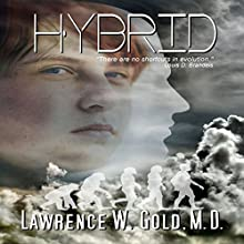 Hybrid: Brier Hospital, Book 7 (       UNABRIDGED) by Lawrence W. Gold, MD Narrated by Joe Hempel