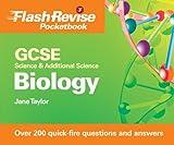 Gcse Science & Additional Science: Biology (Flash Revise Pocketbook) (0340992271) by Taylor, Jane