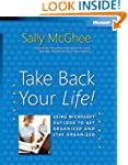 Take Back Your Life!: Using Microsoft...