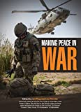 img - for Making Peace in War: Stories from Civilians on Helmund's Front Line book / textbook / text book