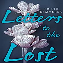 Letters to the Lost Audiobook by Brigid Kemmerer Narrated by Brittany Pressley, Kirby Heybourne