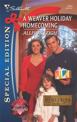 Image of A Weaver Holiday Homecoming (Silhouette Special Edition)