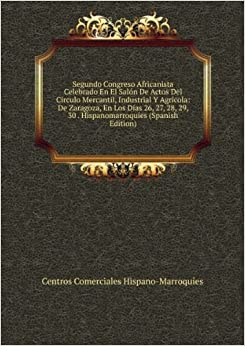 Centros Comerciales Hispano-Marroquíes: 9785876348616: Amazon.com