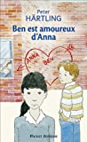 Ben Est Amoureux D'Anna (French Edition) (2266086405) by Hartling, Peter