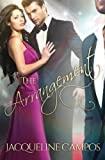 img - for The Arrangement by Jacqueline Campos (2015-04-21) book / textbook / text book