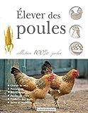 echange, troc Collectif - Élever des poules