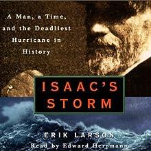 Isaac's Storm (       ABRIDGED) by Erik Larson Narrated by Edward Herrmann