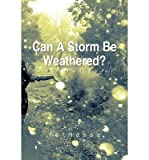 img - for [ Can a Storm Be Weathered?: Memoirs of a Broken Past by Ta'ressa ( Author ) Aug-2013 Paperback ] book / textbook / text book