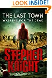 The Last Town #3: Waiting for the Dead