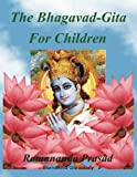 img - for The Bhagavad-Gita (For Children and Beginners): In both English and Hindi lnguages book / textbook / text book