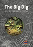The Big Dig: Archaeology and the Jubilee Line Extension James Drummond-Murray