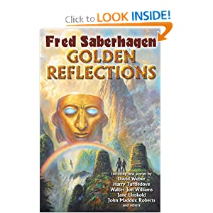Golden Reflections by Fred Saberhagen, Harry Turtledove and David Weber