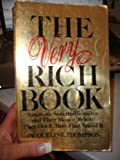 The Very Rich Book: America's Supermillionaires and Their Money--Where They Got It, How They Spend It