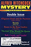 Alfred Hitchcock Mystery Magazine (Double Issue), Vol. 42 No. 7-8, July-August 1997 (Alligators Dons Ask for Payment by Stephen Wasylyk and other stories) (Vol. 42 No. 7 and 8)