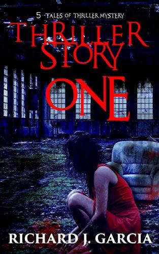 Mystery: Thriller Mystery: Thriller Story One (Thriller Suspense  Crime Murder psychology Fiction)