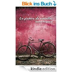 La Pintora de Estrellas (Spanish Edition)