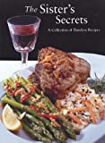 The Sister's Secrets: A Collection of Timeless Recipes (0972231005) by Lipper, Susan