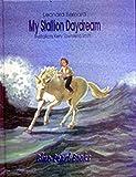 My Stallion Daydream