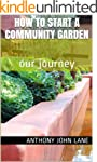 How to Start a Community Garden: Our...