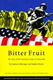 img - for Bitter Fruit: The Story of the American Coup in Guatemala book / textbook / text book