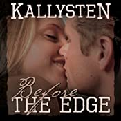 Before the Edge: On the Edge, Book 0.5 | [Kallysten]